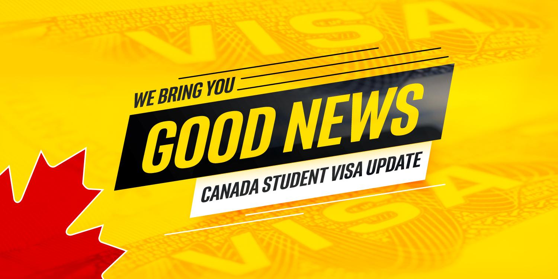 Canada Student Visa Update